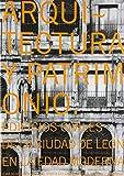 Arquitectura y patrimonio: edificios civiles de la ciudad de León
