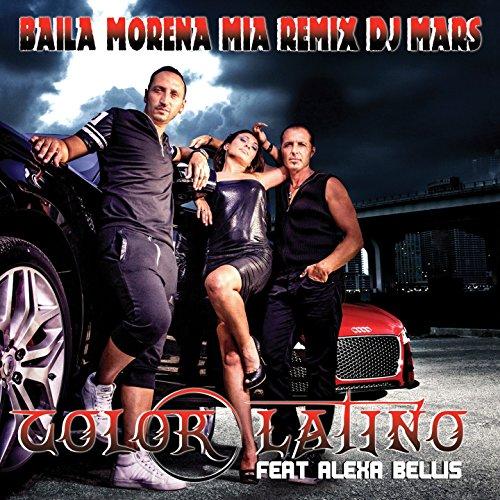 Baila Morena Mia (feat. Alexa Bellis) [DJ Mars Electro Mix]