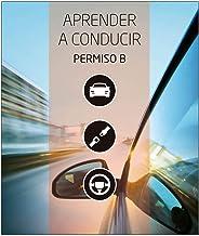 Manual Permiso de Conducir B Teórica común. Aprender a Conducir. Editorial Etrasa Número Uno del Sector de las Autoescuelas. Ed. Sept 2019