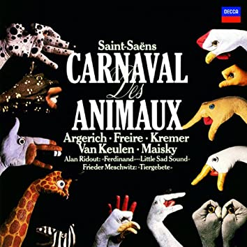 Saint-Saëns: The Carnival of the Animals / Meschwitz: Tier-Gebete / Ridout: Little Sad Sound