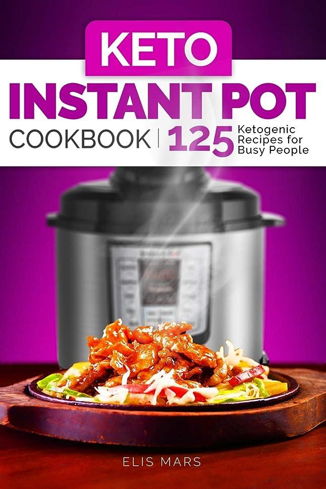 大騒ぎ定説排泄物Keto Instant Pot Cookbook: 125 Ketogenic Recipes for Busy People