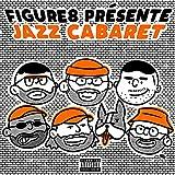 Jazz Cabaret [Explicit]