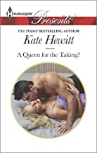 A Queen for the Taking?: A Contemporary Royal Romance (The Diomedi Heirs Book 3)