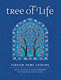 Tree of Life: Turkish Home Cooking for the American Table