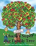Charli's Super Big Family Tree - An Open Adoption Story