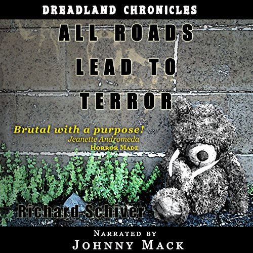 All Roads Lead to Terror Audiobook By Richard Schiver cover art