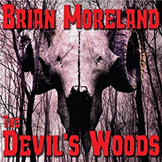 The Devil's Woods                   By:                                                                                                                                 Brian Moreland                               Narrated by:                                                                                                                                 Randy Hames                      Length: 11 hrs and 42 mins     20 ratings     Overall 3.3
