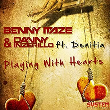 Playing With Hearts (Feat. Denitia)