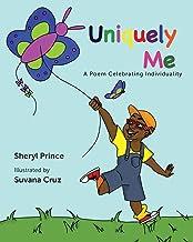 Uniquely Me: A Poem Celebrating Individuality