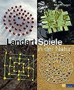 Landart-Spiele in der Natur de Marc Pouyet