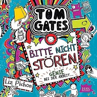 Bitte nicht stören, Genie bei der Arbeit     Tom Gates 8              Autor:                                                                                                                                 Liz Pichon                               Sprecher:                                                                                                                                 Frank Bahrenberg                      Spieldauer: 2 Std. und 36 Min.     4 Bewertungen     Gesamt 5,0