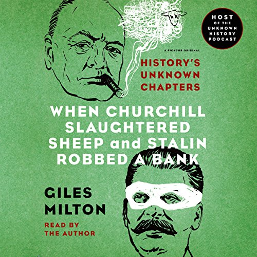 When Churchill Slaughtered Sheep and Stalin Robbed a Bank audiobook cover art