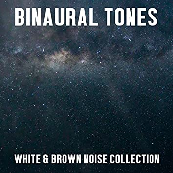 11 Binaural Tones: White & Brown Noise Collection