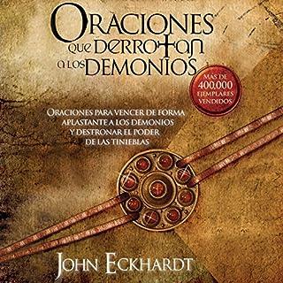 Oraciones Que Derrotan A Los Demonios [Prayers That Defeat Demons] audiobook cover art