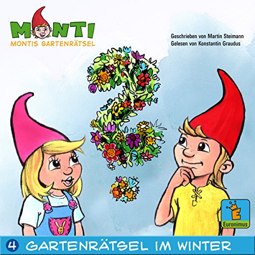 Montis Gartenrätsel im Winter audiobook cover art