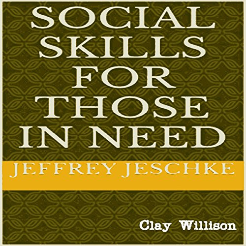 Social Skills for Those in Need audiobook cover art