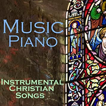 Music Piano - Instrumental Christian Songs