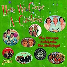 Here We Come A-Caroling:Groups Celebrate Holiday