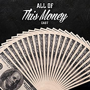All of This Money