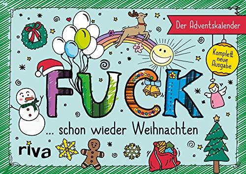 FUCK – Der Adventskalender: komplett überarbeitete Neuausgabe