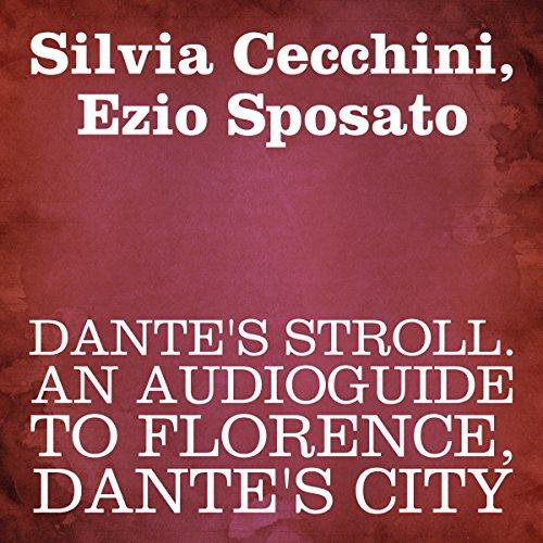 Dante's Stroll | Silvia Cecchini