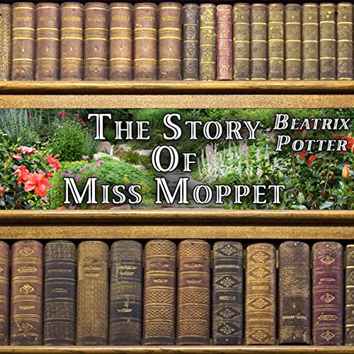 The Story of Miss Moppet cover art