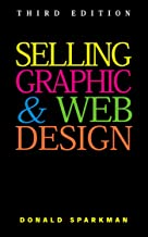 Selling Graphic and Web Design (English Edition)