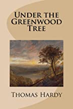 Under the Greenwood Tree(illustrated Edition)