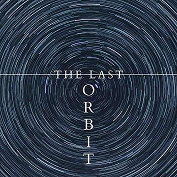 The Last Orbit