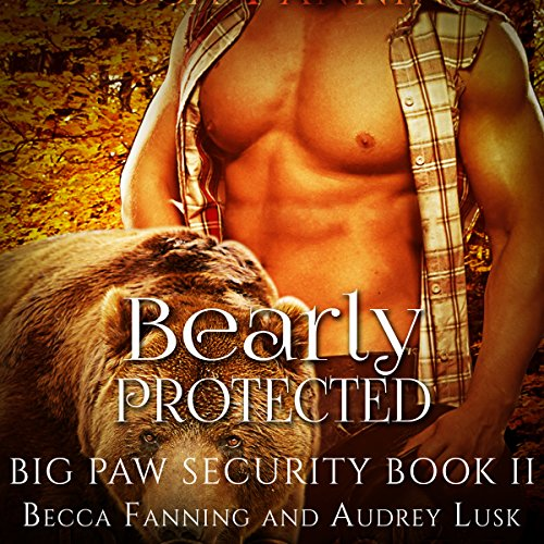 Bearly Protected audiobook cover art