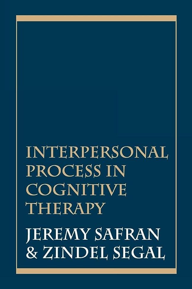 信号出力アラブサラボInterpersonal Process in Cognitive Therapy (English Edition)