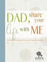 Dad Share Your Life With Me Book - Memories Keepsake Journal: Genealogy Workbook To Preserve Legacy For Dad; Dad Tell Me Your Story Book; Includes ... & Career; Statistics For Genealogical Record