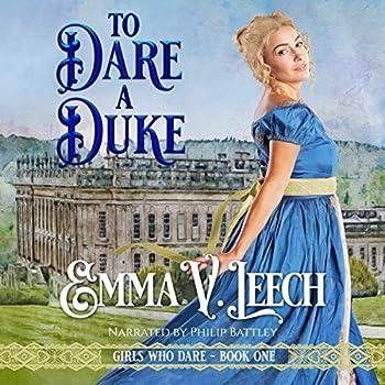 To Dare a Duke  Girls Who Dare Book One