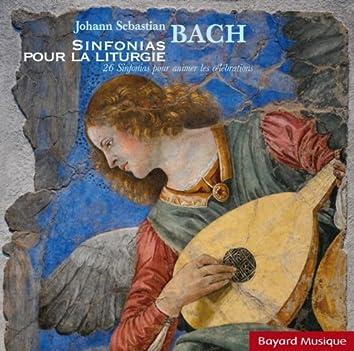 Bach: Sinfonias pour la liturgie