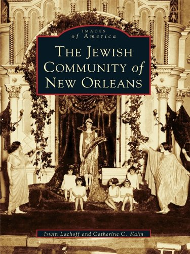 The Jewish Community of New Orleans (Images of America)