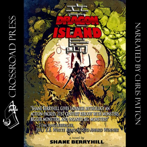 Dragon Island Audiobook By Shane Berryhill cover art