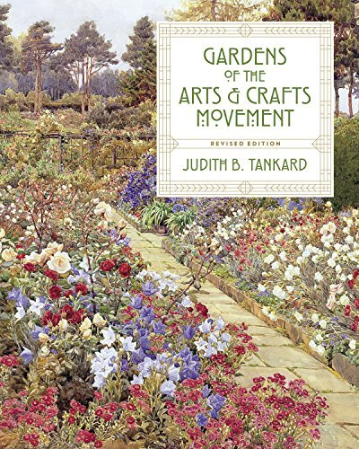 Gardens of the Arts and Crafts Movement (English Edition)