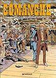 Comanche, tome 12 - Le Dollar à trois faces