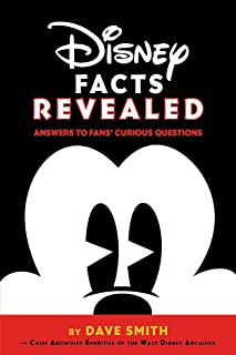Disney Facts Revealed: Answers to Fans Curious Questions (Disney Editions Deluxe)