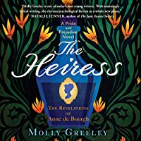 The Heiress: The Revelations of Anne De Bourgh; Library Edition (Pride and Prejudice)