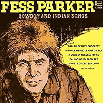 Fess Parker Cowboy and Indian Songs