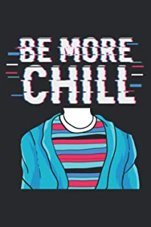 Be More Chill Chilling Relax Pullover: Plan Your Day In Seconds: Notebook Planner, Daily Planner Journal, To Do List Noteb...