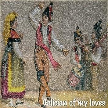 Galician of My Loves