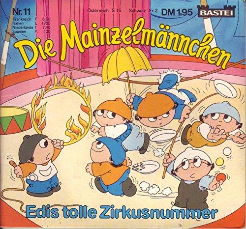 Die Mainzelmännchen Nr. 11 Edis tolle Zirkusnummer