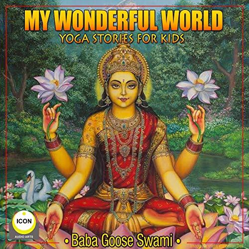 My Wonderful World - Yoga Stories for Kids cover art