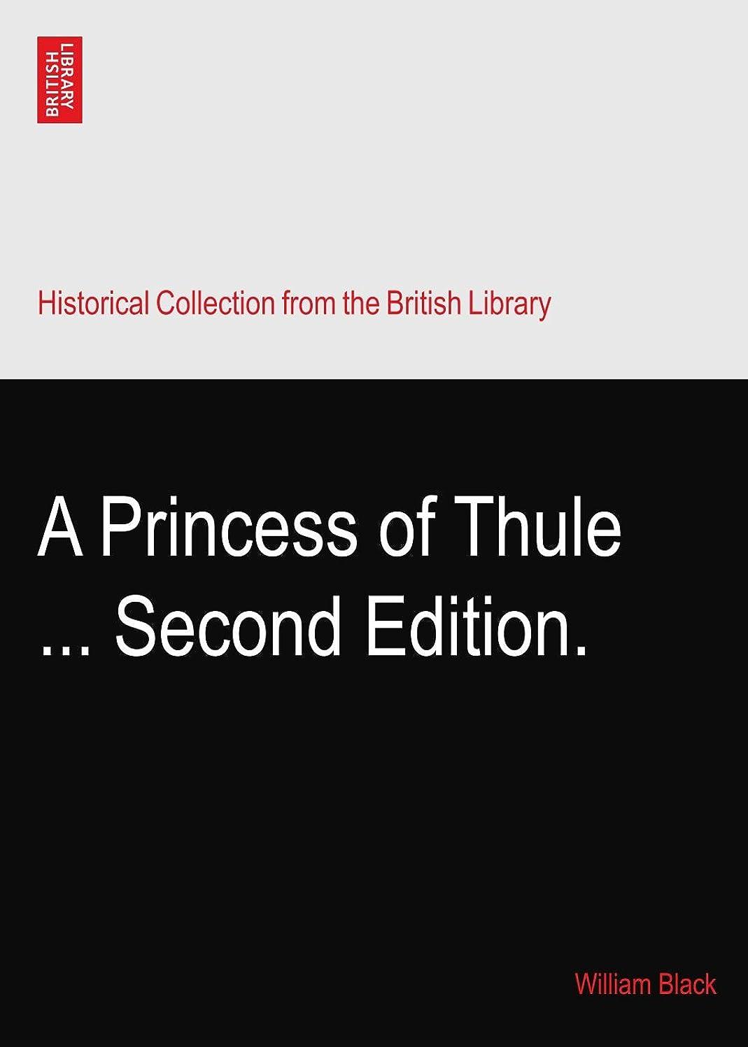 メトロポリタン受け入れシェルA Princess of Thule ... Second Edition.