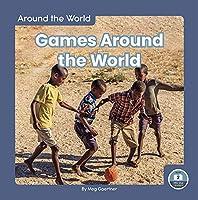 Games Around the World (Around the World/Level 2)