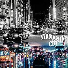 ACE COLLECTION「モノクロシティ」の歌詞を収録したCDジャケット画像