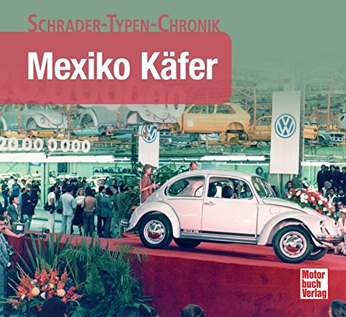 Mexiko Käfer (Schrader-Typen-Chronik)