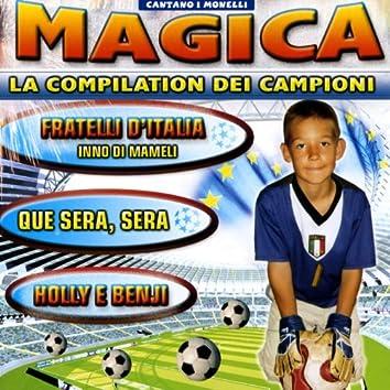 Magica la compilation dei campioni